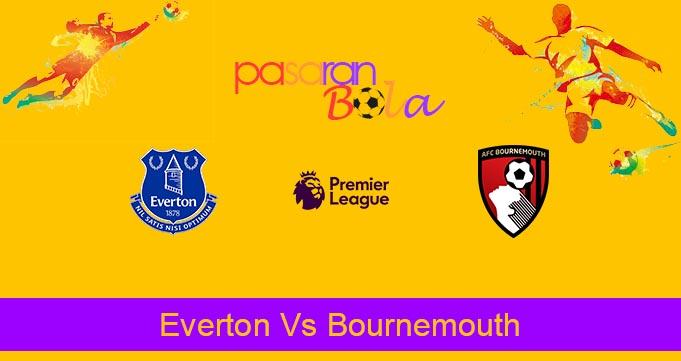 Prediksi Bola Everton Vs Bournemouth 26 Juli 2020