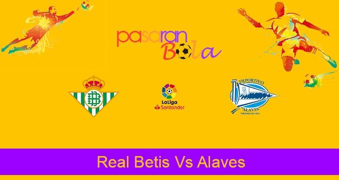 Prediksi Bola Real Betis Vs Alaves 17 Juli 2020