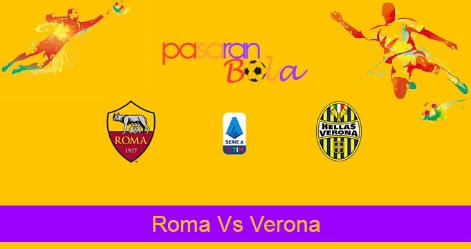Prediksi Bola Roma Vs Verona 16 Juli 2020