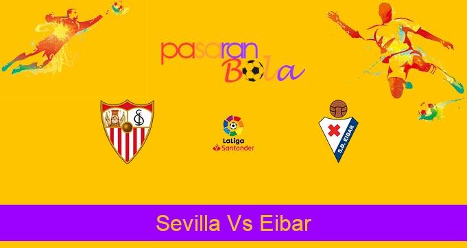 Prediksi Bola Sevilla Vs Eibar 7 Juli 2020