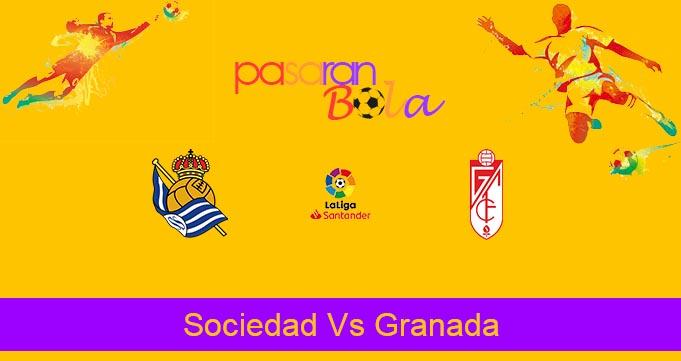 Prediksi Bola Sociedad Vs Granada 11 Juli 2020