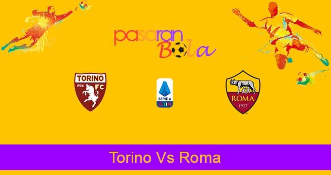 Prediksi Bola Torino Vs Roma 30 Juli 2020