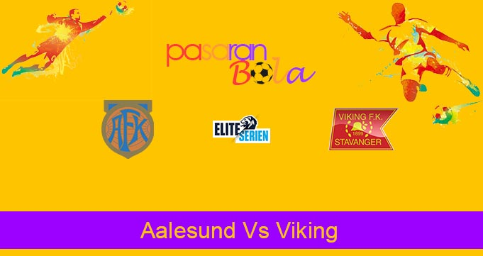 Prediksi Bola Aalesund Vs Viking 10 Agustus 2020