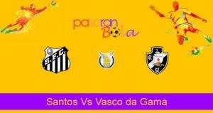 Prediksi Bola Santos Vs Vasco da Gama 3 September 2020
