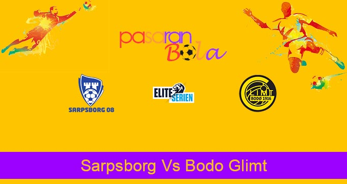 Prediksi Bola Sarpsborg Vs Bodo Glimt 31 Agustus 2020