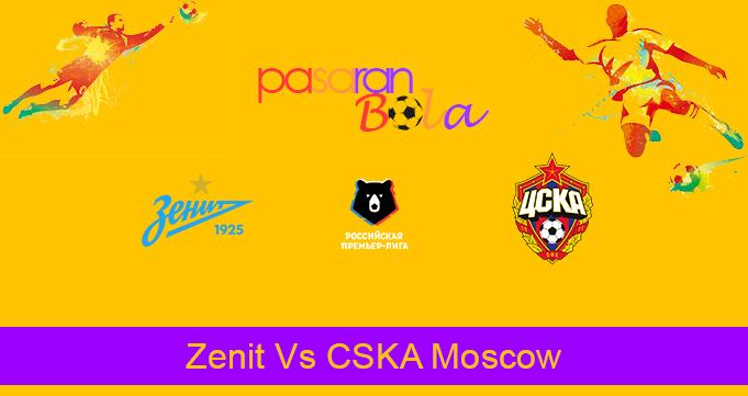 Prediksi Bola Zenit Vs CSKA Moscow 20 Agustus 2020