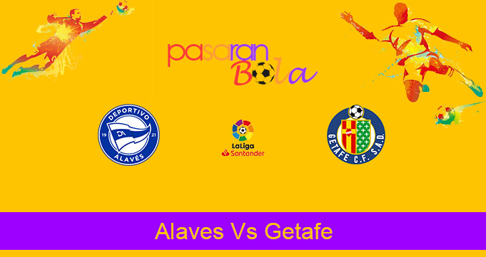 Prediksi Bola Alaves Vs Getafe 26 September 2020