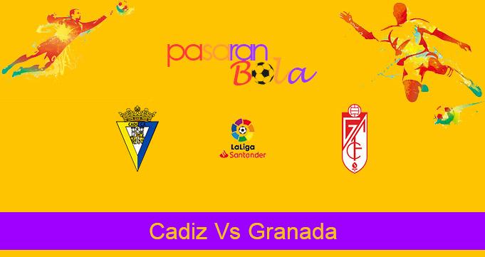 Prediksi Bola Cadiz Vs Granada 5 Oktober 2020