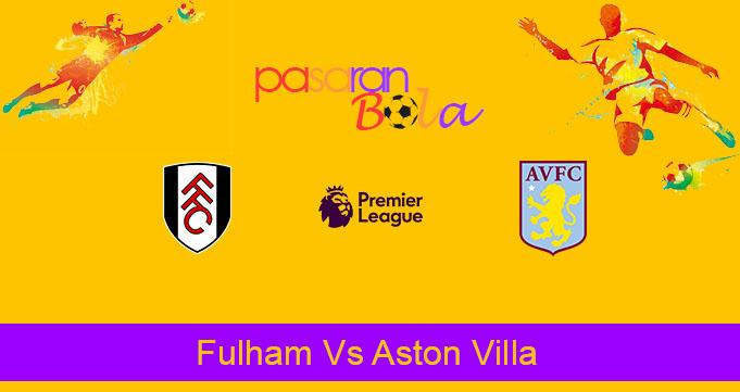 Prediksi Bola Fulham Vs Aston Villa 29 September 2020
