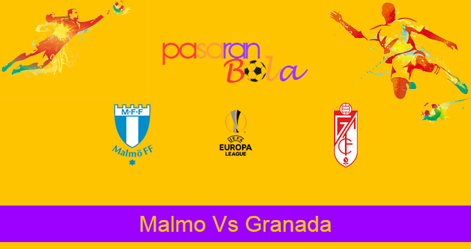 Prediksi Bola Malmo Vs Granada 2 Oktober 2020