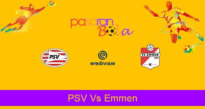 Prediksi Bola PSV Vs Emmen 20 September 2020