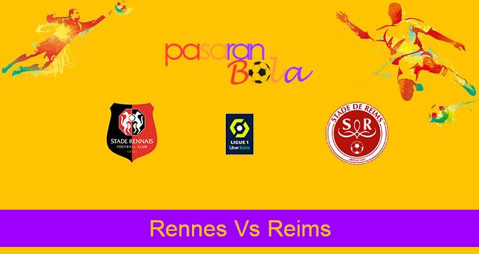 Prediksi Bola Rennes Vs Reims 4 Oktober 2020