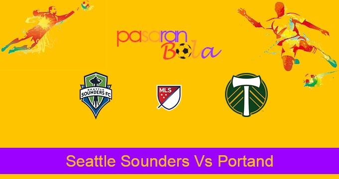 Prediksi Bola Seattle Sounders Vs Portand 7 September 2020