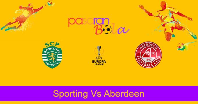 Prediksi Bola Sporting Vs Aberdeen 25 September 2020