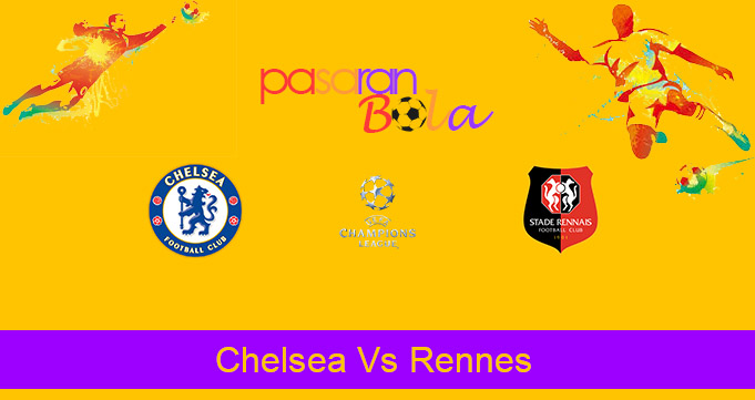 Prediksi Bola Chelsea Vs Rennes 5 November 2020