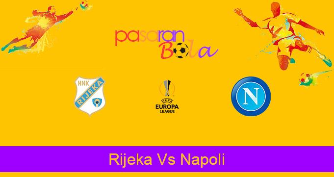 Prediksi Bola Rijeka Vs Napoli 6 November 2020