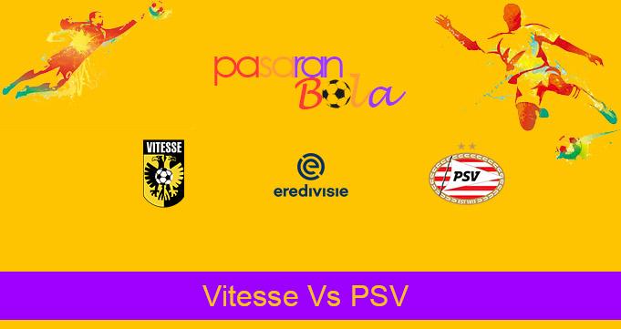 Prediksi Bola Vitesse Vs PSV 25 Oktober 2020