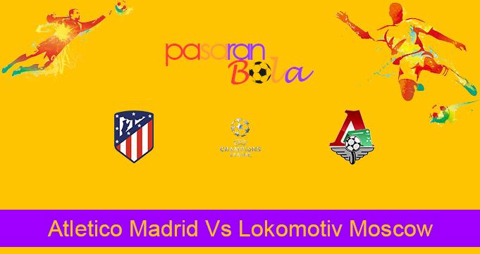 Prediksi Bola Atletico Madrid Vs Lokomotiv Moscow 26 November 2020