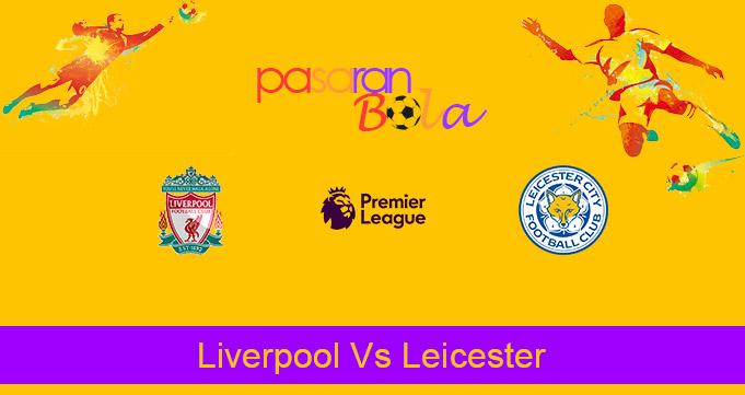 Prediksi Bola Liverpool Vs Leicester 23 November 2020