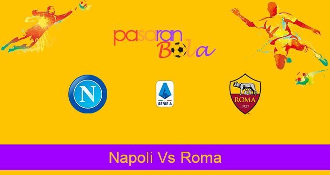 Prediksi Bola Napoli Vs Roma 30 November 2020