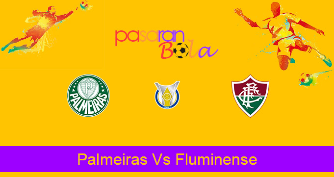 Prediksi Bola Palmeiras Vs Fluminense 15 November 2020