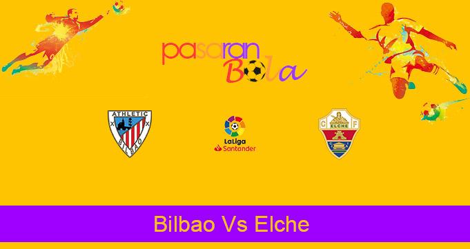 Prediksi Bola Bilbao Vs Elche 3 Januari 2021