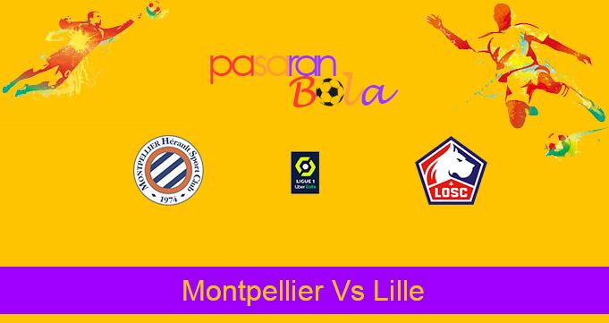 Prediksi Bola Montpellier Vs Lille 24 Desember 2020