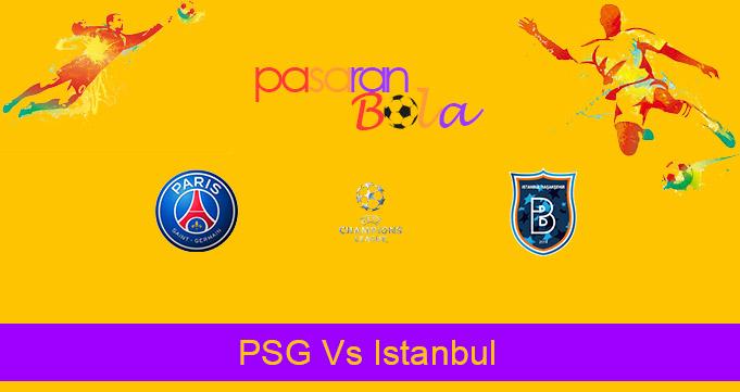 Prediksi Bola PSG Vs Istanbul 9 Desember 2020