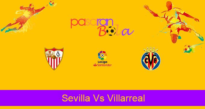Prediksi Bola Sevilla Vs Villarreal 29 Desember 2020