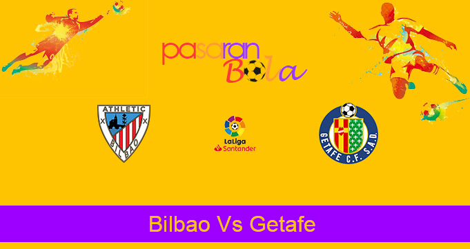 Prediksi Bola Bilbao Vs Getafe 26 Januari 2021