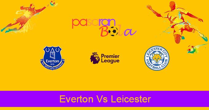 Prediksi Bola Everton Vs Leicester 28 Januari 2021
