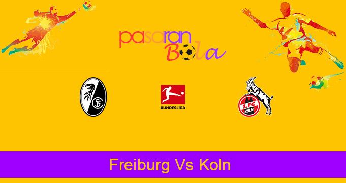 Prediksi Bola Freiburg Vs Koln 9 Januari 2021