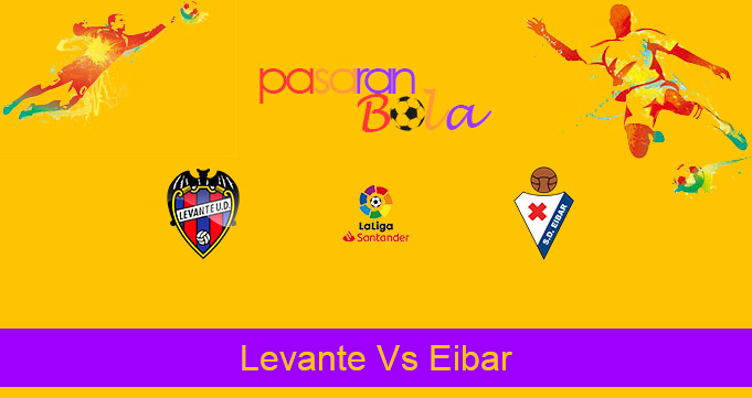 Prediksi Bola Levante Vs Eibar 10 Januari 2021