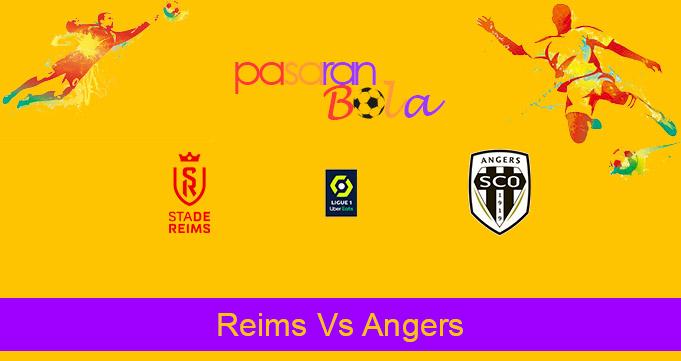 Prediksi Bola Reims Vs Angers 4 Februari 2021