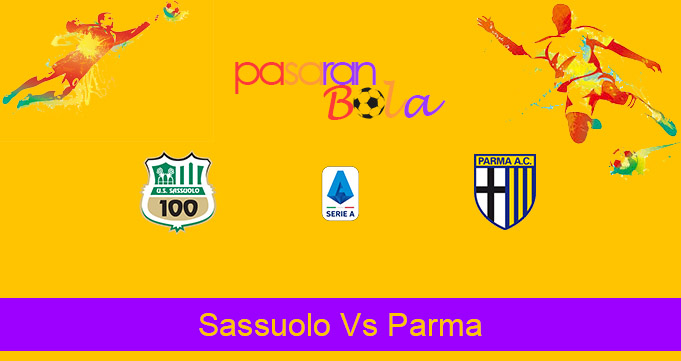 Prediksi Bola Sassuolo Vs Parma 17 Januari 2021