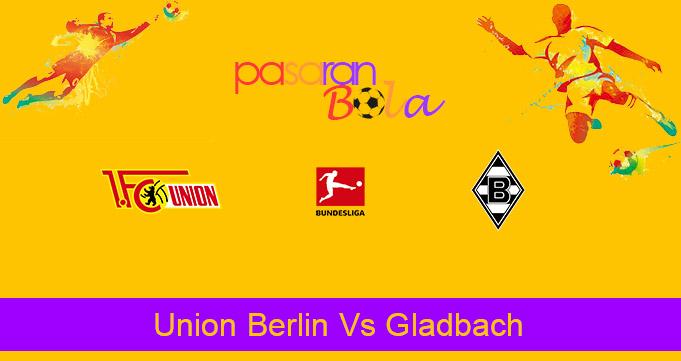 Prediksi Bola Union Berlin Vs Gladbach 30 Januari 2021