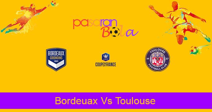 Prediksi Bola Bordeuax Vs Toulouse 10 Februari 2021