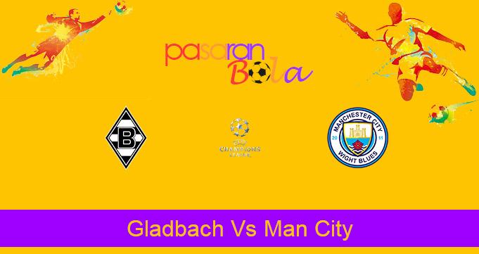 Prediksi Bola Gladbach Vs Man City 25 Februari 2021