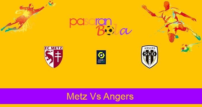 Prediksi Bola Metz Vs Angers 4 Maret 2021