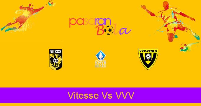 Prediksi Bola Vitesse Vs VVV 3 Maret 2021