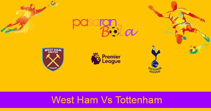 Prediksi Bola West Ham Vs Tottenham 21 Februari 2021
