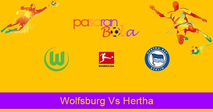 Prediksi Bola Wolfsburg Vs Hertha 27 Februari 2021