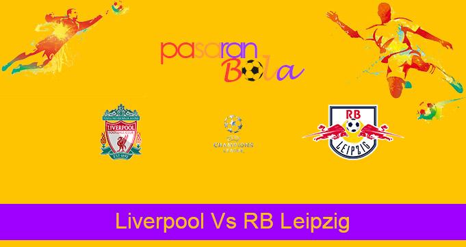 Prediksi Bola Liverpool Vs RB Leipzig 11 Maret 2021