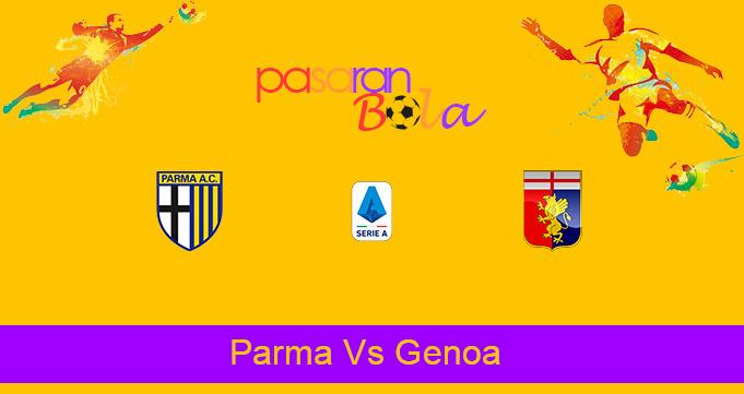 Prediksi Bola Parma Vs Genoa 20 Maret 2021