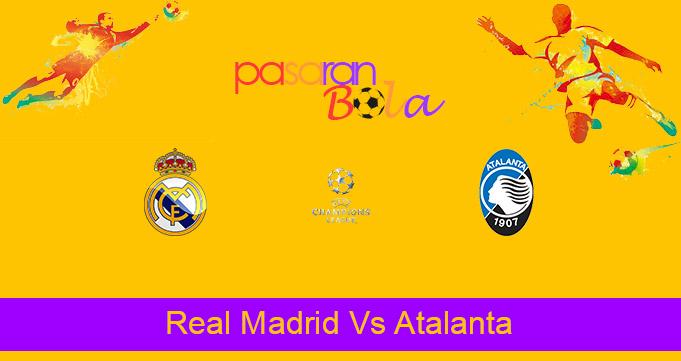 Prediksi Bola Real Madrid Vs Atalanta 17 Maret 2021
