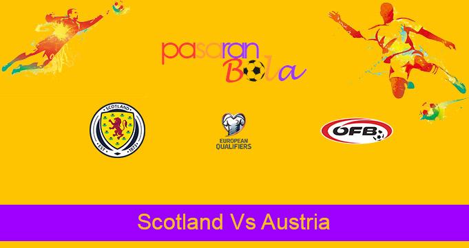 Prediksi Bola Scotland Vs Austria 26 Maret 2021