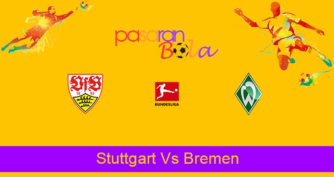 Prediksi Bola Stuttgart Vs Bremen 4 April 2021