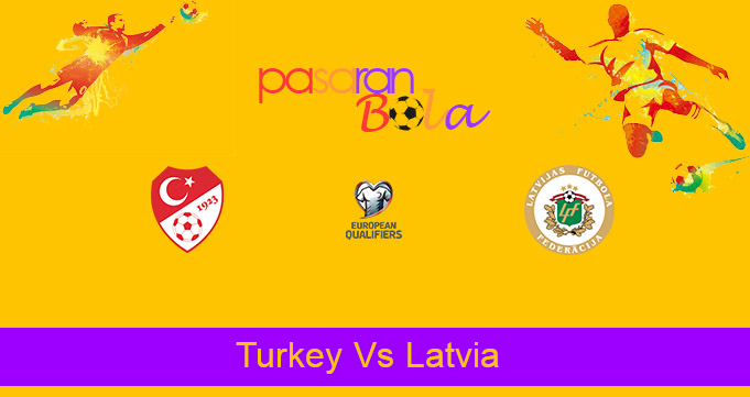 Prediksi Bola Turkey Vs Latvia 31 Maret 2021