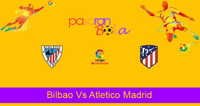 Prediksi Bola Bilbao Vs Atletico Madrid 26 April 2021
