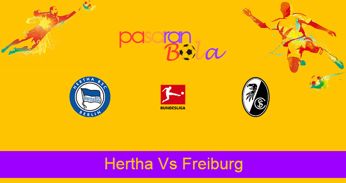 Prediksi Bola Hertha Vs Freiburg 21 April 2021